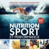 Nutrition, sport et performance 2019