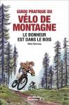 Guide pratique du vélo de montagne 2021