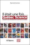 Il était une fois… Québec Science 1996