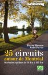 25 circuits autour de Montréal