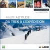 Haute altitude, du trek à l'expédition  2015